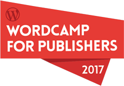 WordCamp for Publishers 2017